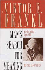 Victor Frankl - Man's Search for Meaning